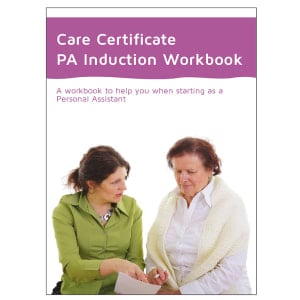 Care Certificate Workbook (Personal Assistants)
